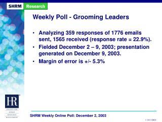 Weekly Poll - Grooming Leaders