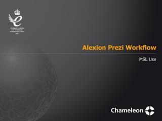 Alexion  Prezi  Workflow