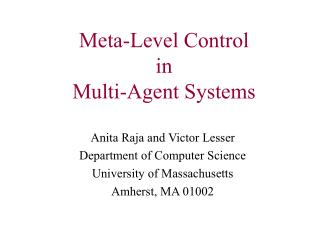 Meta-Level Control   in Multi-Agent Systems