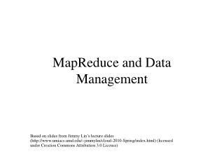 MapReduce and Data Management
