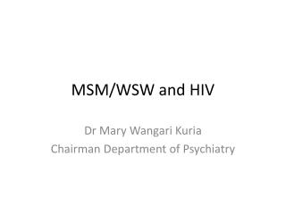 MSM/WSW and HIV