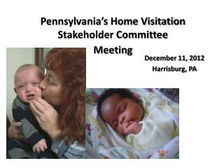 December 11, 2012 Harrisburg, PA