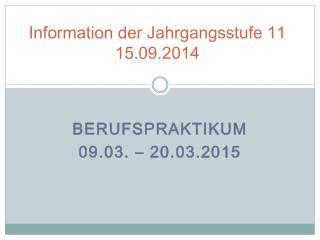 Information der Jahrgangsstufe 11 15.09.2014