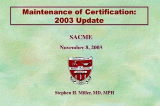 Maintenance of Certification: 2003 Update