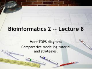 Bioinformatics 2 -- Lecture 8