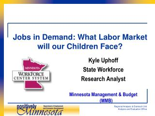 Jobs in Demand: What Labor Market will our Children Face?