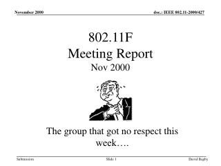 802.11F  Meeting Report Nov 2000