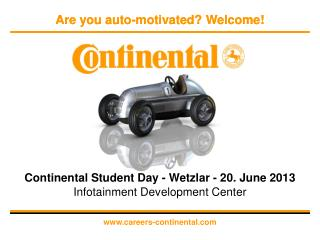 Continental Student Day -  Wetzlar  - 20. June 2013 Infotainment Development Center