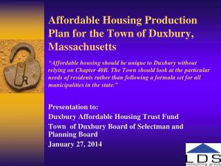 Presentation to: Duxbury Affordable Housing Trust Fund