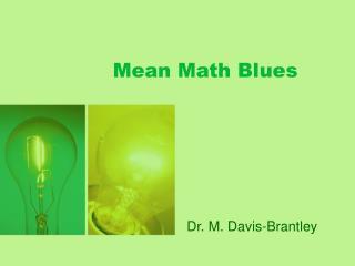 Mean Math Blues