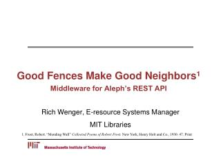 Good Fences Make Good Neighbors 1 Middleware for Aleph's REST API