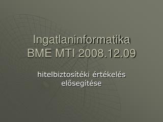 Ingatlaninformatika BME MTI 2008.12.09