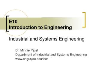 E10 Introduction to Engineering Industrial and Systems Engineering