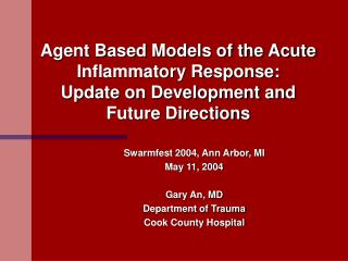 Agent Based Models of the Acute Inflammatory Response: Update on Development and Future Directions