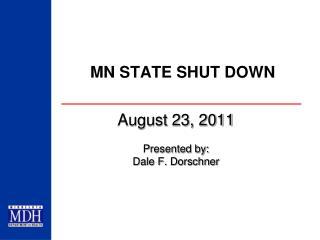 MN STATE SHUT DOWN