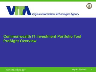 Commonwealth IT Investment Portfolio Tool ProSight Overview