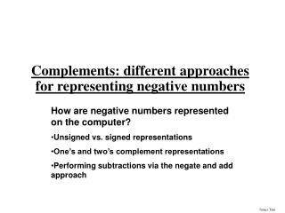 Complements: different approaches for representing negative numbers