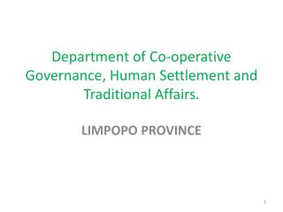 Department of Co-operative Governance, Human Settlement and Traditional Affairs.