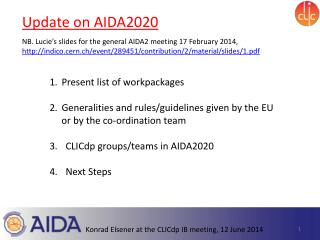 U pdate on AIDA2020 NB. Lucie's slides for the general AIDA2 meeting 17 February 2014,