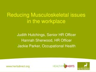 Reducing Musculoskeletal issues in the workplace