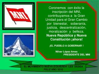 EL MOVIMIENTO NUEVA IZQUIERDA  LES  DESEA  FELIZ AÑO 2010