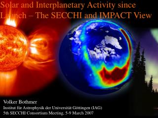 Solar and Interplanetary Activity since Launch – The SECCHI and IMPACT View