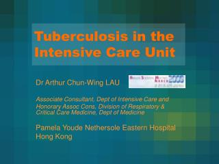 Tuberculosis in the Intensive Care Unit