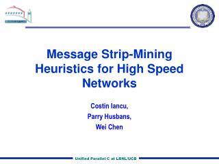 Message Strip-Mining Heuristics for High Speed Networks