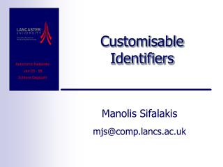Customisable Identifiers