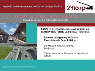 PANEL 2:  El control de la obra pública como promotor de la infraestructura