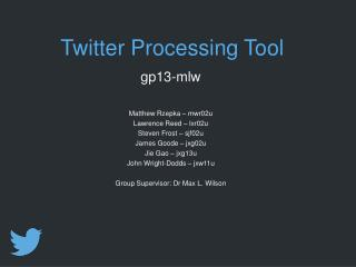 Twitter Processing Tool