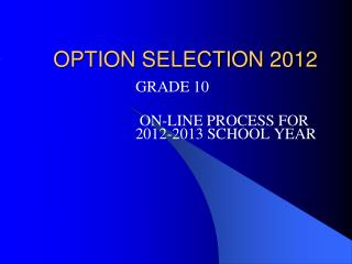 OPTION SELECTION 2012