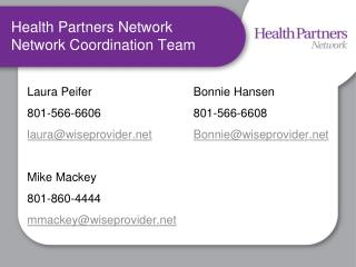 Health Partners Network  Network  Coordination Team