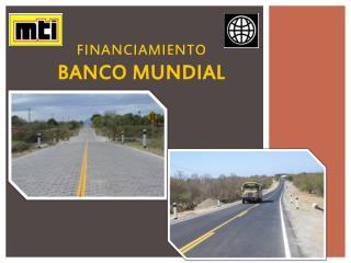 FINANCIAMIENTO BANCO MUNDIAL