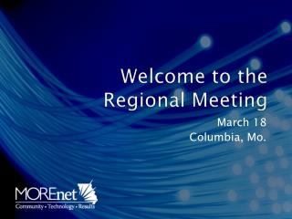 Welcome to the  Regional Meeting