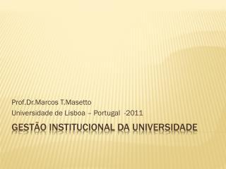 GESTÃO INSTITUCIONAL DA UNIVERSIDADE