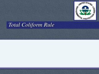 Total Coliform Rule