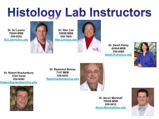 Dr. DJ Lowrie 7002A MSB 558-5032 DJ.Lowrie@uc