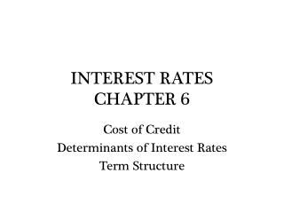 INTEREST RATES CHAPTER 6