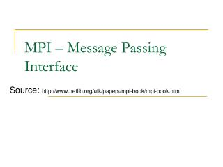 MPI � Message Passing Interface