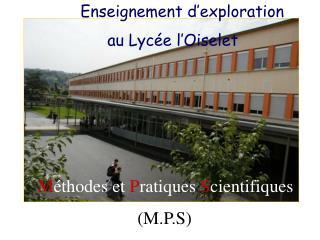 Enseignement d'exploration               au Lycée l'Oiselet