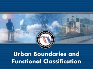 Urban Boundaries and Functional Classification