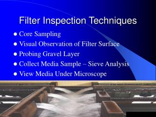 Filter Inspection Techniques