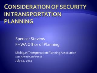 C onsideration of Security in Transportation Planning