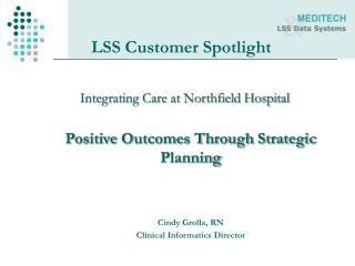 LSS Customer Spotlight