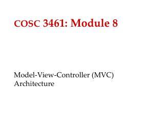 COSC  3461: Module 8