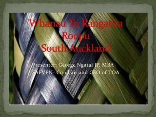 Whanau  Tu Rangatira Roopu South Auckland