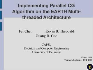 Implementing Parallel CG Algorithm on the EARTH Multi-threaded Architecture