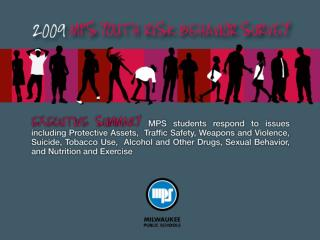 2009 MPS  Youth Risk Behavior Survey