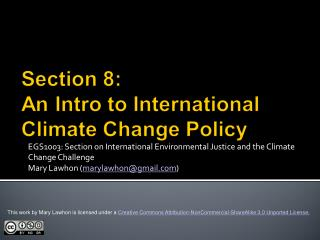 EGS1003: Section on International Environmental Justice and the Climate Change Challenge